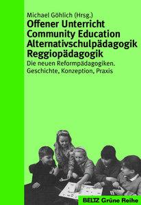 Offener Unterricht Community Education Alternativschulpädagogik