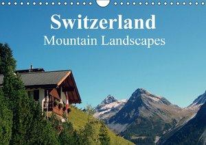 Switzerland - Mountain Landscapes (Wall Calendar 2015 DIN A4 Lan