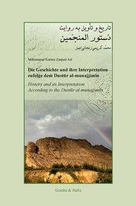 Die Geschichte und ihre Interpretation zufolge dem Dustur al-mun
