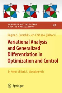 Variational Analysis and Generalized Differentiation in Optimiza