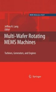 Multi-Wafer Rotating MEMS Machines