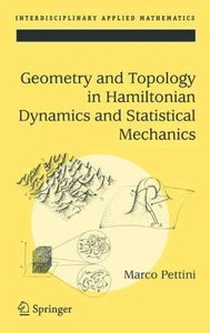 Geometry and Topology in Hamiltonian Dynamics and Statistical Me