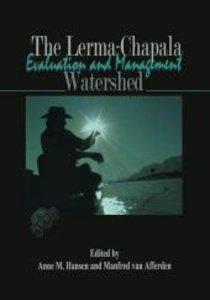 The Lerma-Chapala Watershed