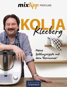 Kolja Kleeberg - Meine Rezepte für den Thermomix.