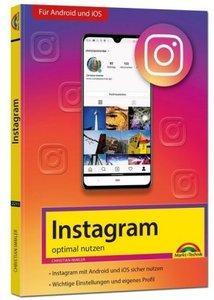 Instagram - optimal nutzen - Alle Funktionen anschaulich erklärt