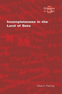 Incompleteness in the Land of Sets