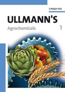 Ullmann's Agrochemicals Volume 1+2