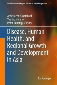 Disease, Human Health, and Regional Growth and Development in As