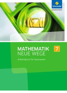 Mathematik Neue Wege 7. Arbeitsbuch. Nordrhein-Westfalen