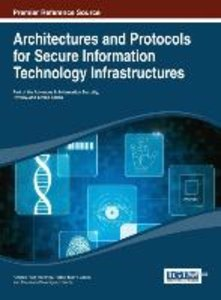 Architectures and Protocols for Secure Information Technology In