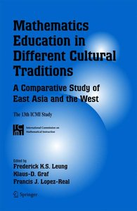 Mathematics Education in Different Cultural Traditions- A Compar