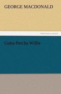 Gutta-Percha Willie