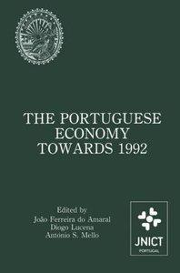 The Portuguese Economy Towards 1992