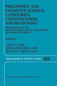 Philosophy and Cognitive Science: Categories, Consciousness, and