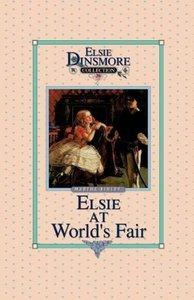 Elsie at the World's Fair, Book 20