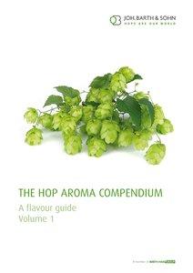 The Hop Aroma Compendium Vol. 1