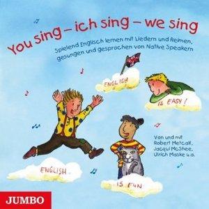 You sing - ich sing - we sing, 1 Audio-CD