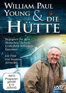 William Paul Young und 'Die Hütte'. DVD