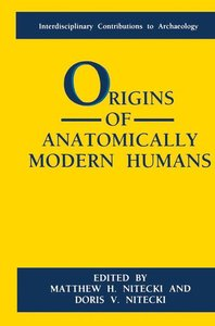 Origins of Anatomically Modern Humans