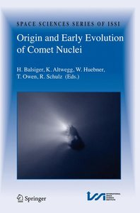 Origin and Early Evolution of Comet Nuclei