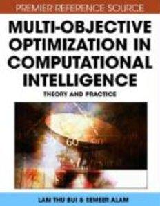 Multi-Objective Optimization in Computational Intelligence: Theo