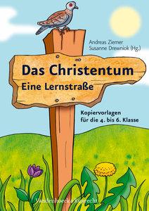 Das Christentum - Eine Lernstraße