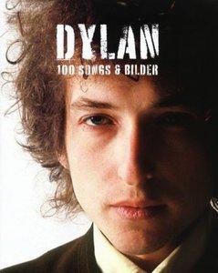 Dylan-100 Songs & Bilder