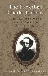 The Proverbial Charles Dickens