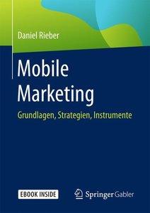 Mobile Marketing, mit 1 Buch, mit 1 E-Book