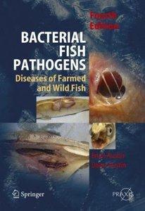 Austin, B: Bacterial Fish Pathogens