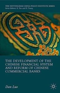 The Development of the Chinese Financial System and Reform of Ch