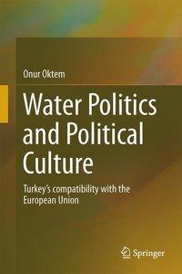 Water Politics and Political Culture