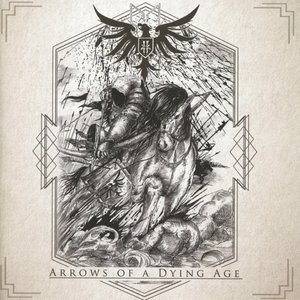 Arrow Of A Dying Age