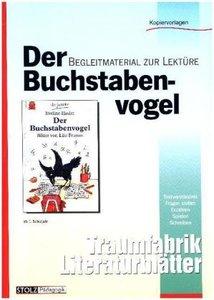 Der Buchstabenvogel, Literaturblätter