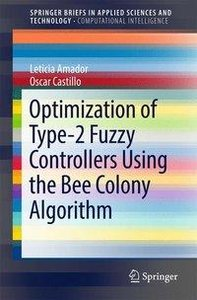 Optimization of Type-2 Fuzzy Controllers Using the Bee Colony Al