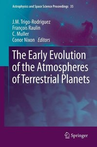 The Early Evolution of the Atmospheres of Terrestrial Planets