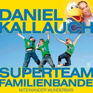 Superteam Familienbande