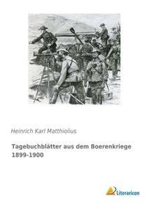Tagebuchblätter aus dem Boerenkriege 1899-1900