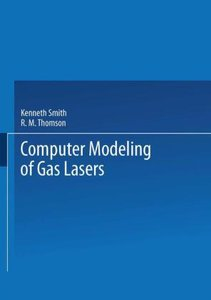 Computer Modeling of Gas Lasers