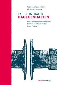 Karl Reinthaler. Dagegenhalten