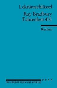 Fahrenheit 451. Lektüreschlüssel für Schüler