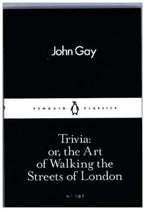 Trivia: or the Art of Walking the Streets of London