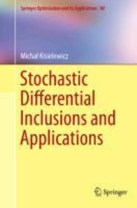 Stochastic Differential Inclusions and Applications