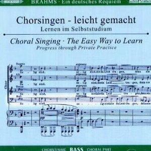 Ein Deutsches Requiem op.45, Chorstimme Bass, 2 Audio-CDs