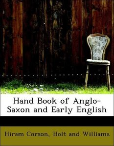 Hand Book of Anglo-Saxon and Early English