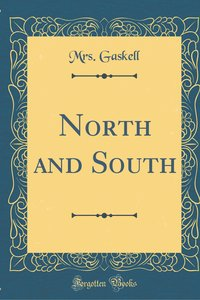 North and South (Classic Reprint)