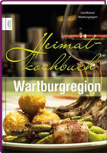 Heimatkochbuch Wartburgregion