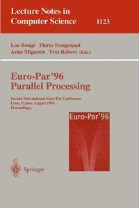 Euro-Par '96. Parallel Processing I
