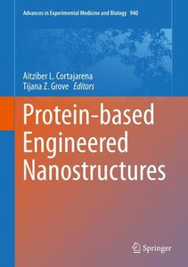 Protein-based Engineered Nanostructures