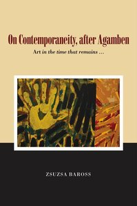 On Contemporaneity, After Agamben: The Concept and Its Times